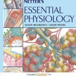 Netter's Essential Physiology With STUDENT CONSULT Online Access