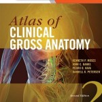 Atlas of Clinical Gross Anatomy, 2nd Edition With STUDENT CONSULT Online Access
