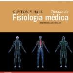 Guyton y Hall. Tratado de fisiología médica, 12ª Edición