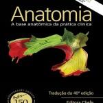 Gray's Anatomia: A base anatômica da prática clínica, 40ª Edição