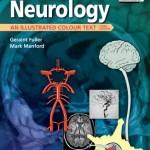 Neurology: An Illustrated Colour Text, 3rd Edition