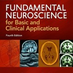 Fundamental Neuroscience for Basic and Clinical Applications, 4th Edition with STUDENT CONSULT Online Access