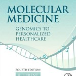 Molecular Medicine: Genomics to Personalized Healthcare, 4th Edition