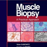 Muscle Biopsy: A Practical Approach, 4th Edition
