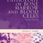 Pathology of Bone Marrow and Blood Cells, 2nd Edition