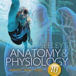 Seeley's Anatomy & Physiology, 10th Edition