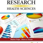 Introduction to Research in the Health Sciences                    / Edition 6