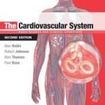 The Cardiovascular System: Systems of the Body Series, 2nd Edition