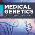 Medical Genetics: An Integrated Approach