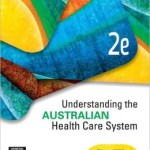 Understanding the Australian Health Care System Edition 2