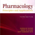 Pharmacology: Principles and Applications                    / Edition 3