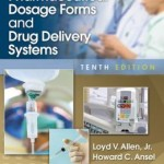 Ansel's Pharmaceutical Dosage Forms and Drug Delivery Systems 10th Edition