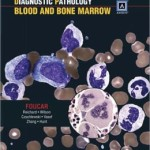 Diagnostic Pathology: Blood and Bone Marrow: Published by Amirsys