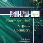 Pharmaceutical Organic Chemistry –