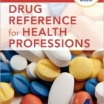 Mosby's Drug Reference for Health Professions Edition 4