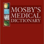 Mosby's Medical Dictionary Edition 9