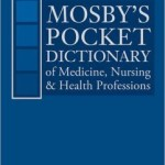 Mosby's Pocket Dictionary of Medicine, Nursing & Health Professions Edition 7
