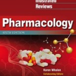 Lippincott's Illustrated Reviews: Pharmacology                    / Edition 6