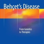 Behçet's Disease: From Genetics to Therapies