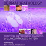 Atlas of Dermatopathology: Practical Differential Diagnosis