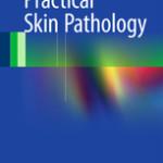 Practical Skin Pathology