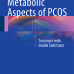 Metabolic Aspects of PCOS – Treatment With Insulin