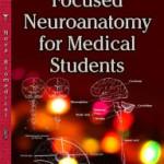 Focused Neuroanatomy for Medical Students