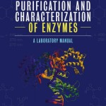 Experiments in the Purification and Characterization of Enzymes  : A Laboratory Manual