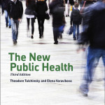 The New Public Health  : An Introduction for the 21st Century, 3rd Edition