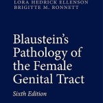 Blaustein's Pathology of the Female Genital Tract, 6th Edition