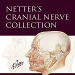 Netter's Cranial Nerve Collection (Netter Basic Science)
