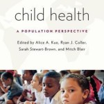 Child Health  :  A Population Perspective