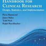 Handbook for Clinical Research  :  Design, Statistics, and Implementation