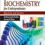 Quick Review of Biochemistry for Undergraduates (Questions and Answers)