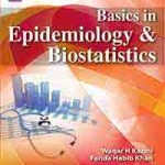 Basics in Epidemiology & Biostatistics