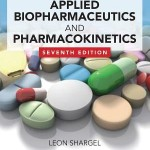 Applied Biopharmaceutics & Pharmacokinetics, Seventh Edition