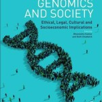 Genomics and Society  :  Ethical, Legal, Cultural and Socioeconomic Implications