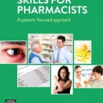 Skills for Pharmacists: A Patient-Focused Approach