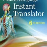 Medical Language Instant Translator, 6th Edition