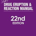 Litt's Drug Eruption & Reaction Manual, 22nd Edition