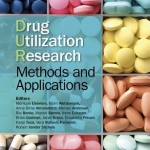 Drug Utilization Research  :  Methods and Applications