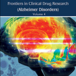 Frontiers in Clinical Drug Research- Alzheimer Disorders, Volume 4