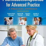 Pharmacotherapeutics for Advanced Practice : A Practical Approach, 4th Edition