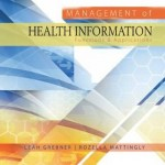 Management of Health Information : Functions & Applications, 2nd Edition