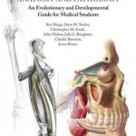 Understanding Human Anatomy and Pathology : An Evolutionary and Developmental Guide for Medical Students