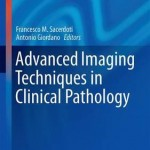 Advanced Imaging Techniques in Clinical Pathology 2016