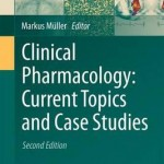 Clinical Pharmacology: Current Topics and Case Studies, 2nd Edition