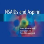 Nsaids and Aspirin 2016 : Recent Advances and Implications for Clinical Management