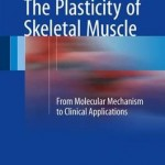 The Plasticity of Skeletal Muscle : From Molecular Mechanism to Clinical Applications