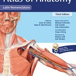 Atlas of Anatomy, 3rd Edition Latin Nomenclature